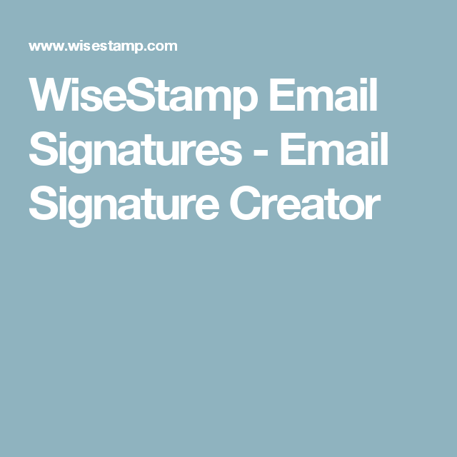 wisestamp email signatures email signature creator career
