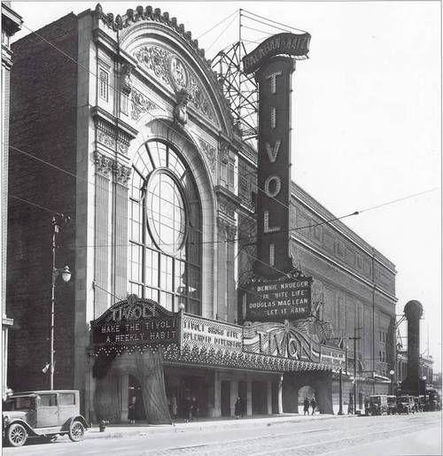 1928 Tivoli Theater 6328 S Cottage Grove Where My Parents Met I Was Born 20 Blocks Or So Due South Tivoli Theater Chicago Photos Vintage Movie Theater