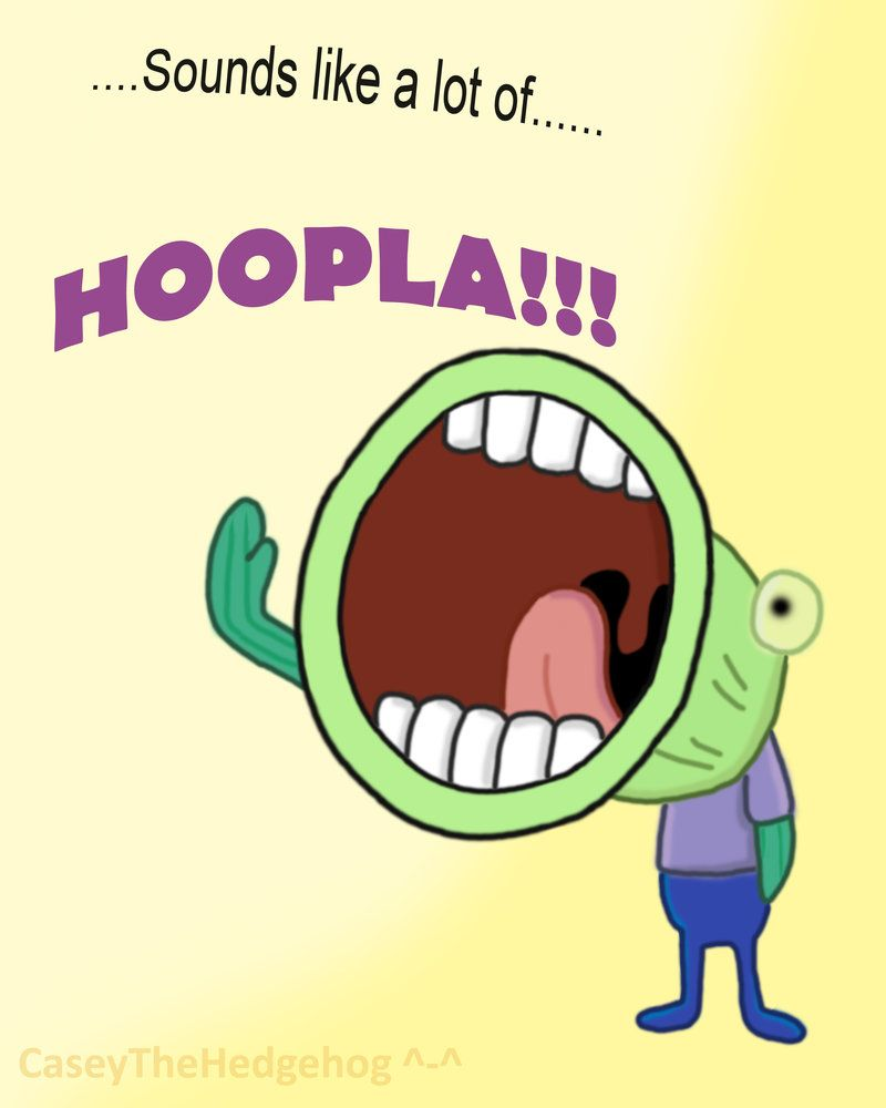 Hoopla Spongebob Hoopla Spongebob HUMOR AND WORDS OF WISDOM
