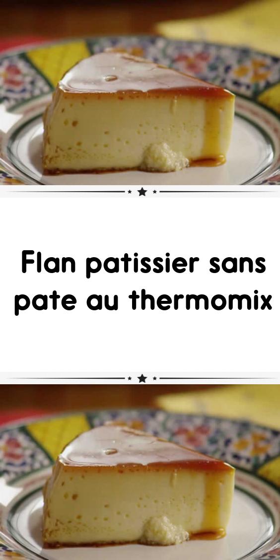 Flan Patissier Sans Pate Thermomix : patissier, thermomix, Patissier, Thermomix, Pate,, Patissier,, Facile