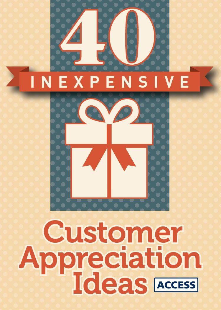 40 Inexpensive Customer Appreciation Ideas Customer