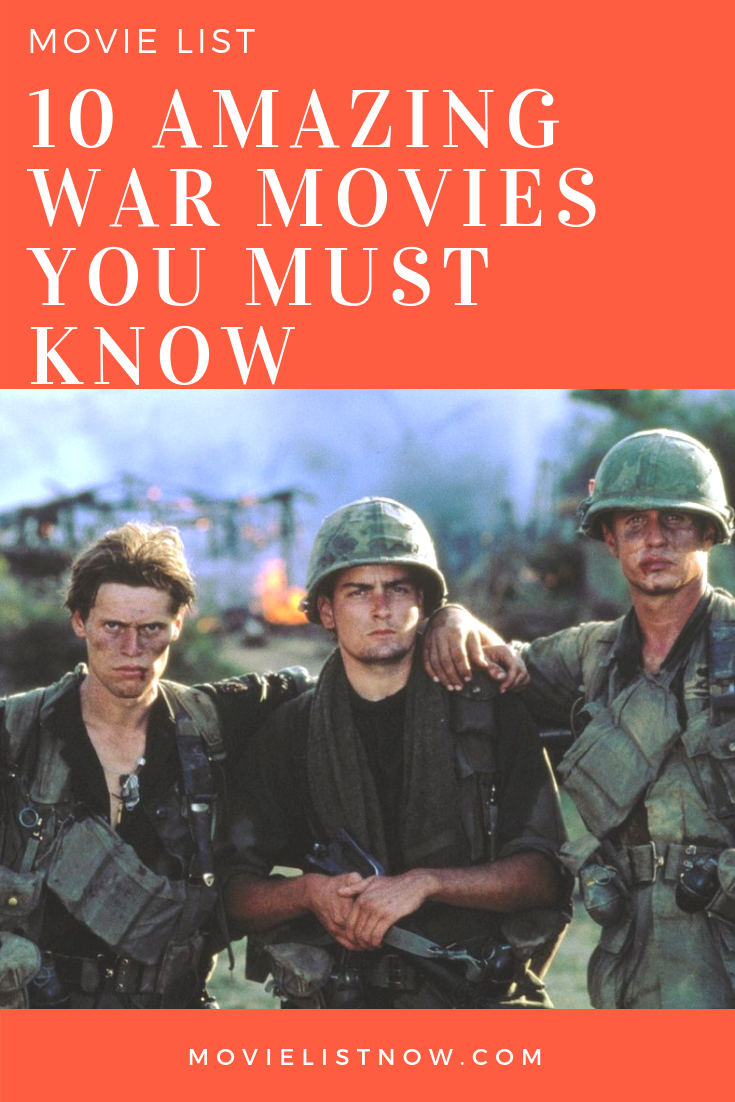 10 Amazing War Movies You Must Know | Movie Lists - Best of