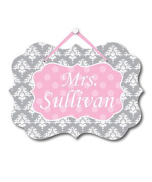 Look at this #zulilyfind! Gray Damask Teacher Personalized Door Sign by BronStar Originals #zulilyfinds