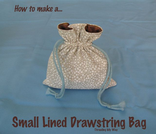 Small Lined Drawstring Bag Tutorial... | Best Drawstring bag ...
