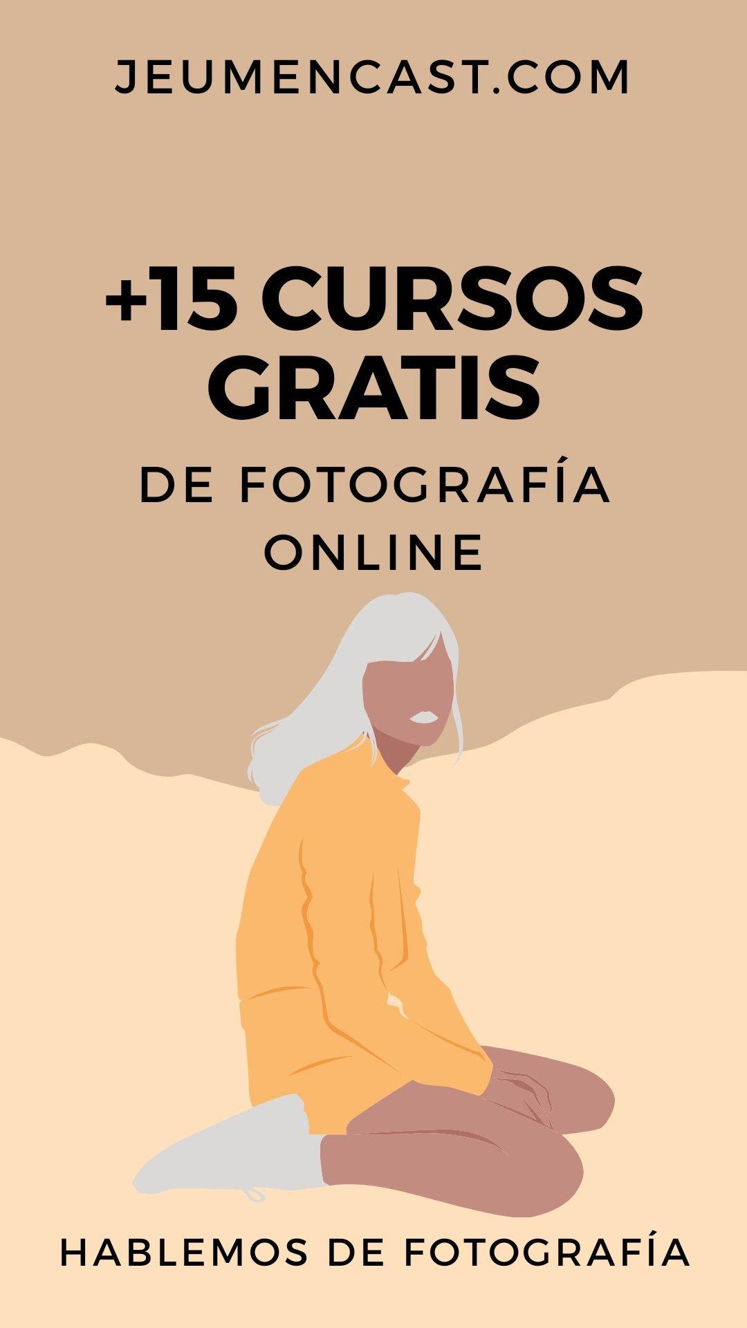 Cursos De Fotografía Gratis Cursos De Fotografia Online Cursos De Fotografia Fotografia Online