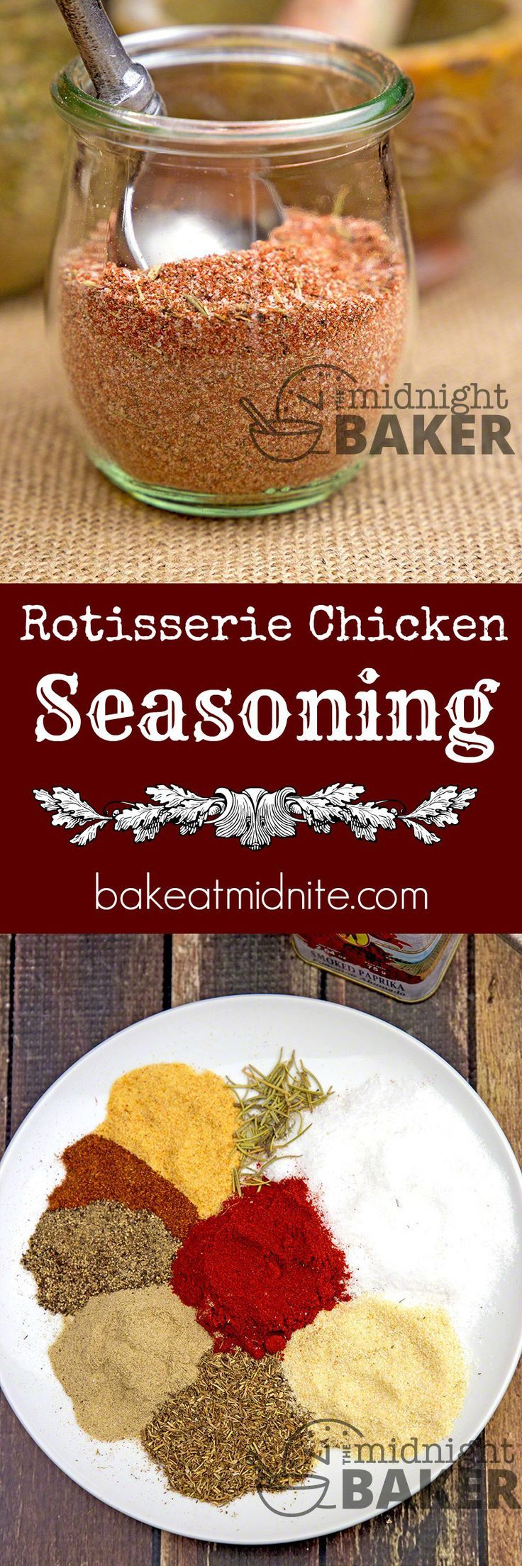 Rotisserie Chicken Seasoning  The Midnight Baker is part of Rotisserie chicken seasoning - You'll never buy another rotisserie chicken at the store once you make your own wth this seasoning! Rotisserie Chicken Seasoning Secret To Great Taste The secret to great tasting roast chicken is the seasoning  That's the reason the deli chickens taste so good  However, they are also pretty expensive  It's worth it for the occasional   Read More »