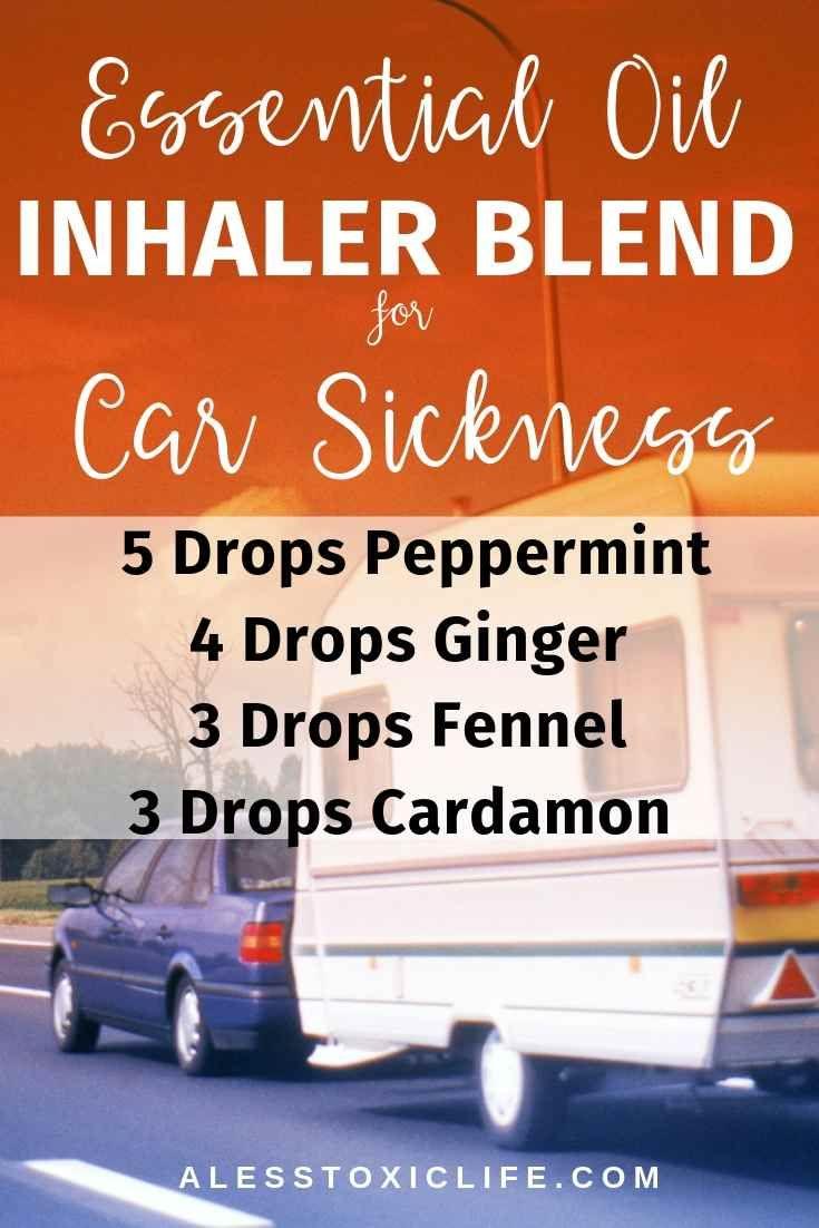 How To Use Essential Oils For Car Sickness Plus 9 Diy Recipes To Try Essential Oil Inhaler Essential Oils Motion Sickness Essential Oils