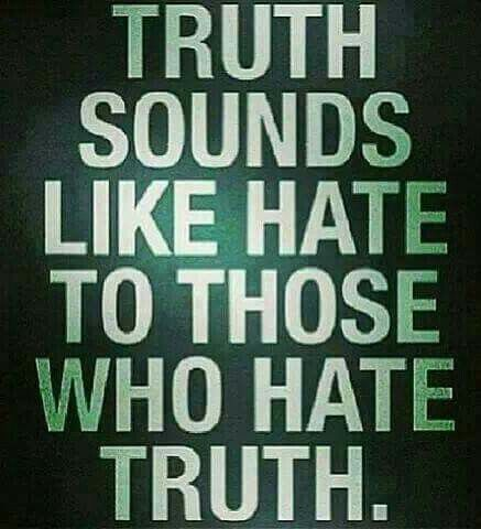 the truth is no hate