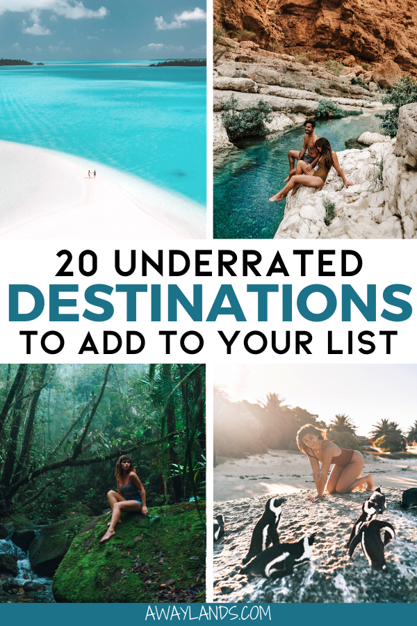 Top 20 Underrated Destinations for Your Travel Bucket List | Away Lands