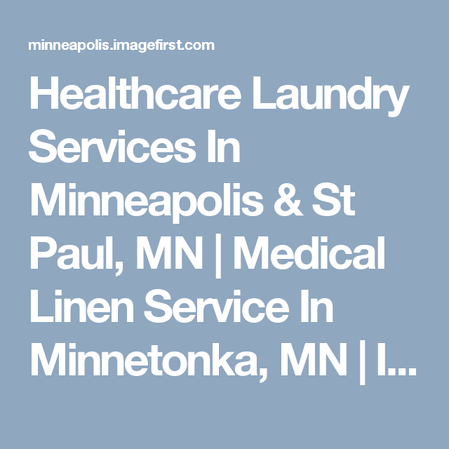 Healthcare Laundry Services Maple Grove Mn Laundry Service