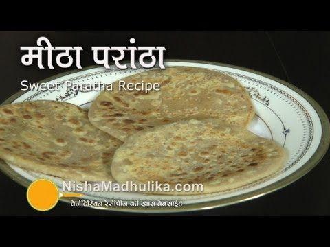 Sweet Paratha Recipe - Sugar Paratha Recipe