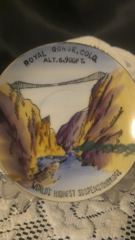 World's Highest Suspension Bridge, Royal Gorge, Colo ALT. 6,900 FT.  VINTAGE Decorative Plate
