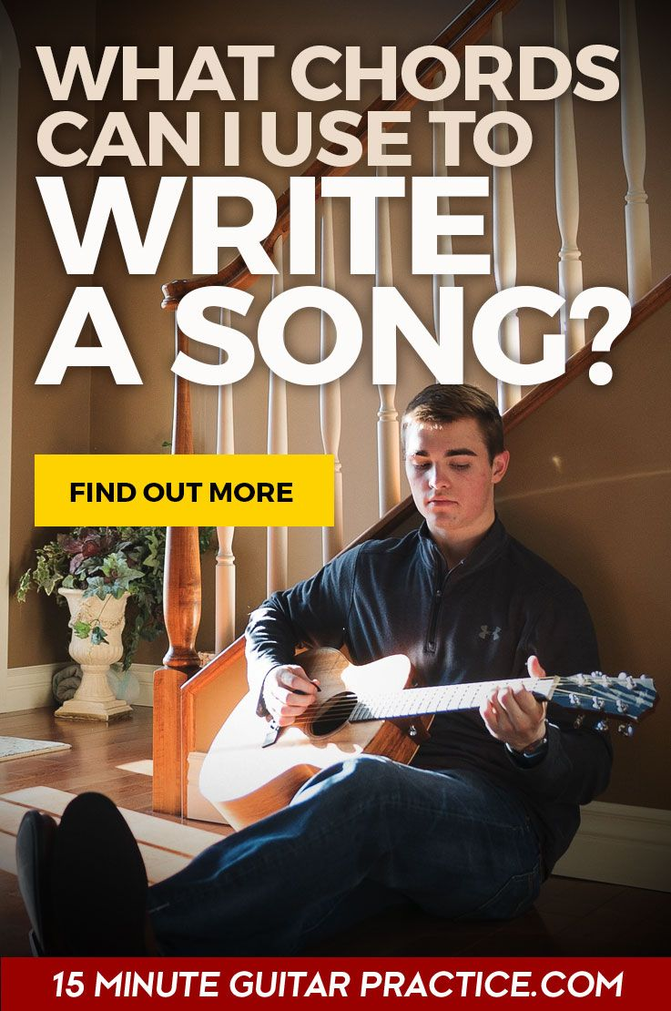 how do i know what chords to use to write a song  guitar