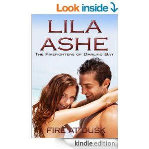 Fire at Dusk (The Firefighters of Darling Bay Book 3) - Kindle edition by Lila Ashe. Romance Kindle eBooks @ Amazon.com.