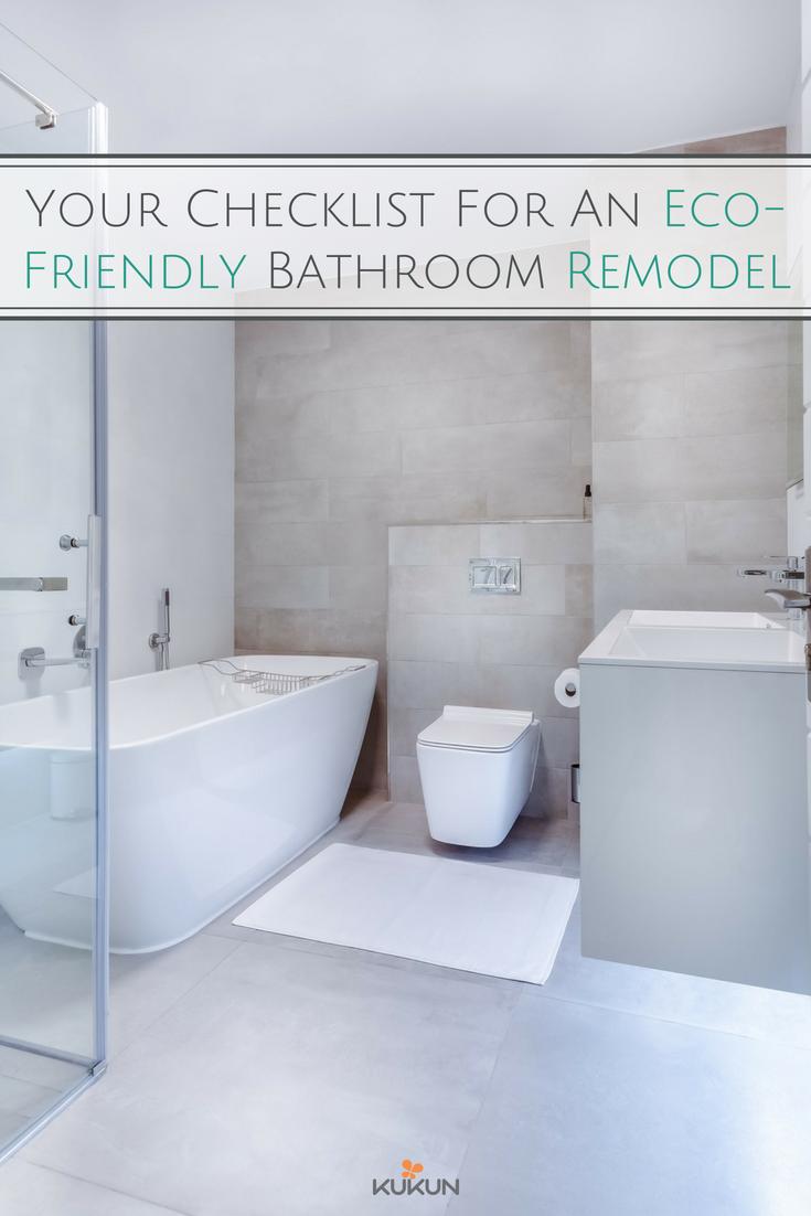 Your Checklist For An EcoFriendly Bathroom Remodel Bathroom - Eco friendly bathroom remodel