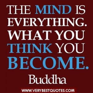 Power Of Positive Thinking Buddha Quotes The Mind Is Everything