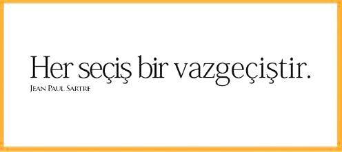 OĞUZ TOPOĞLU : her seçiş bir vazgeçiştir - jean paul sartre #jeanpaulsartre