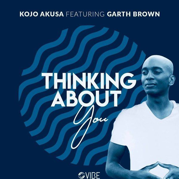 Download Kojo Akusa A Thinking About You Original Mix Gakaza Com