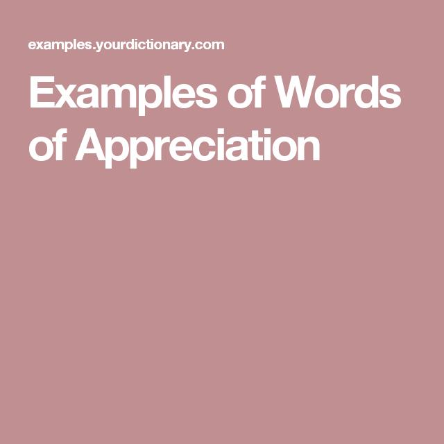 examples of words of appreciation words of appreciation quotes thank you notes mottos