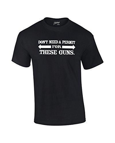 Don't Need A Permit For These Guns Adult Funny T-Shirt