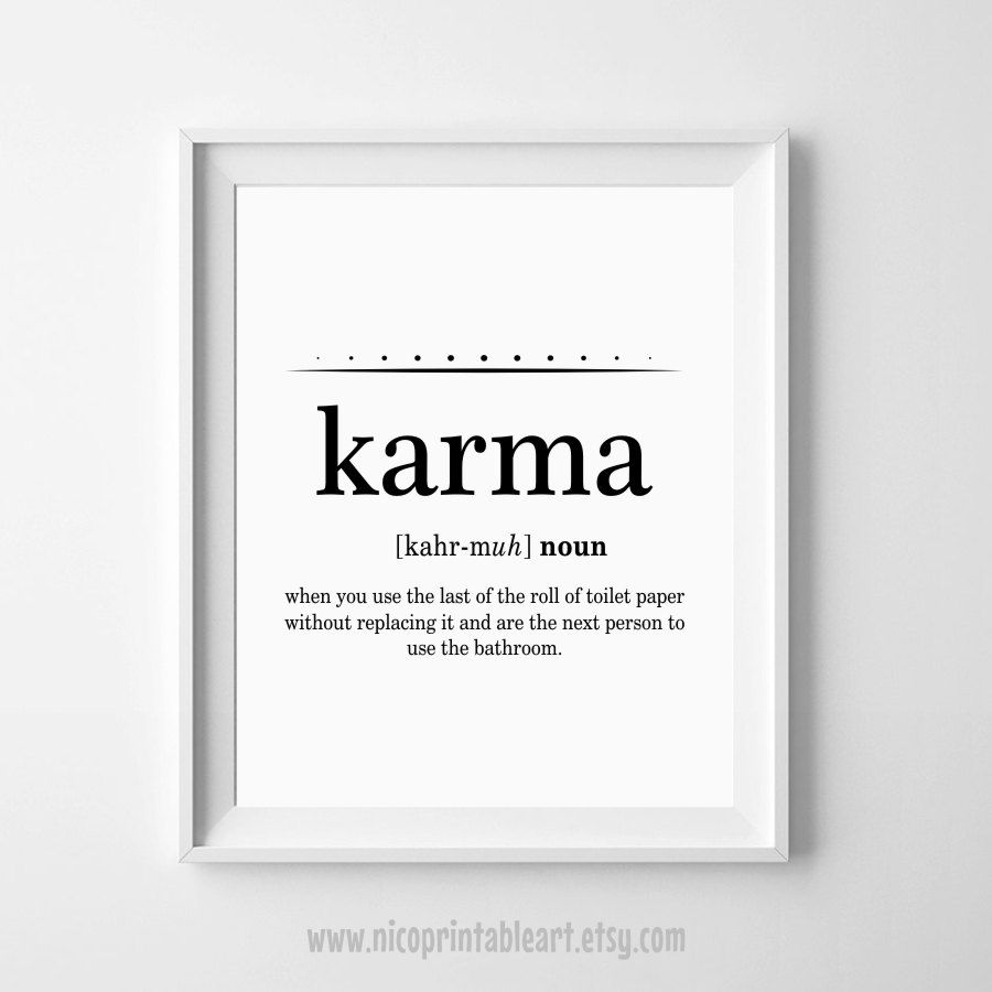 karma definition print, karma poster, bathroom wall quotes, funny