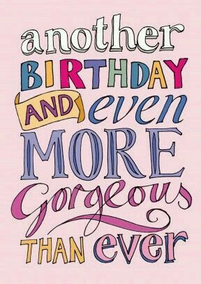 Another birthday, and still gorgeous. | Picture messages