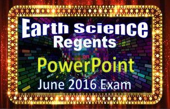 Earth Science Regents PowerPoint Spectacular- June 2016 ...
