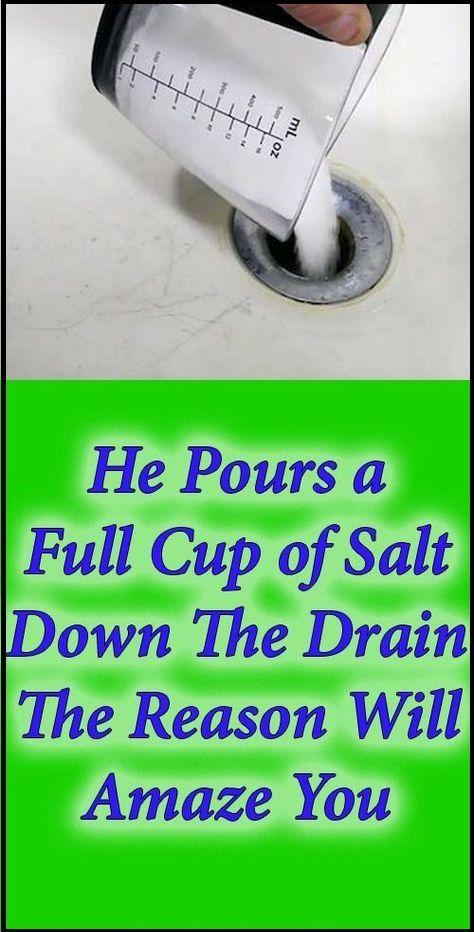 Photo of Er gießt eine volle Tasse Salz in den Abfluss. Der Grund wird Sie in Erstaunen versetzen