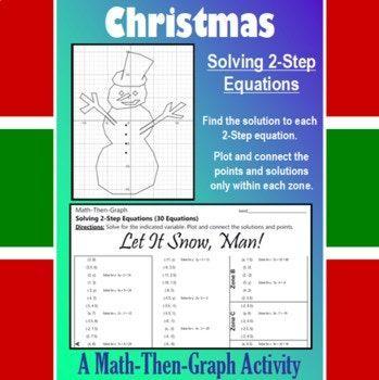 Let it Snow, Man! - A Math-Then-Graph Activity - Solve 2-Step ...