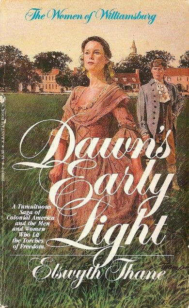 Covers Dawn S Early Light By Elswyth Thane Historical Fiction Novels Historical Fiction Favorite Books