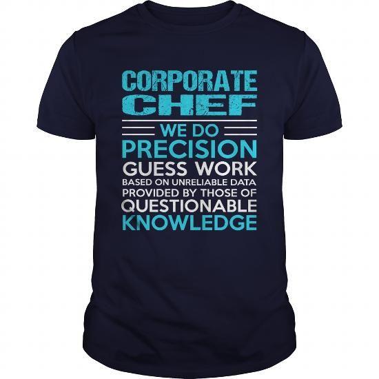 CORPORATE CHEF T Shirts, Hoodies, Sweatshirts. GET ONE ==> https://www.sunfrog.com/LifeStyle/CORPORATE-CHEF-105001733-Navy-Blue-Guys.html?41382