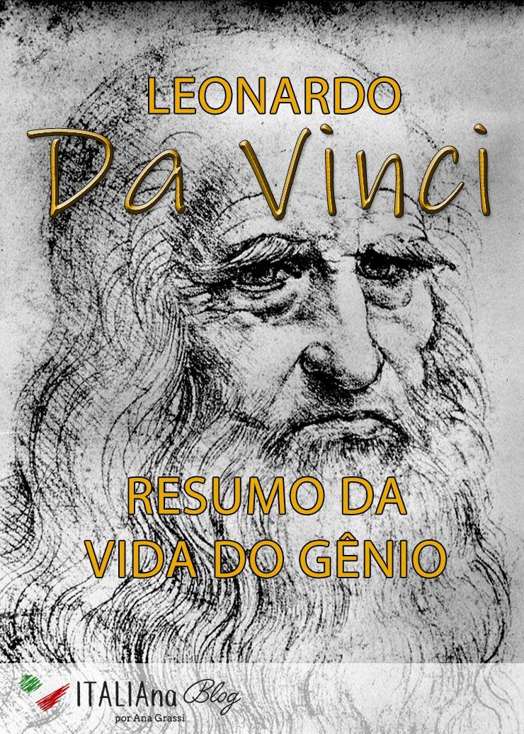 A Vida De Leonardo Da Vinci Um Resumo De Sua Biografia Com