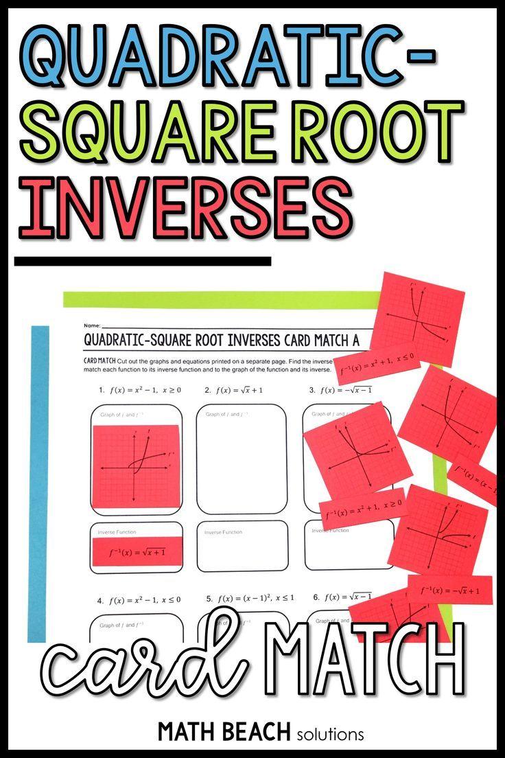 Quadratic Square Root Inverses Card Match Activity