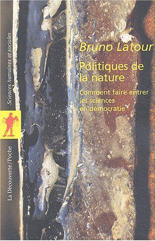 Amazon Fr Politiques De La Nature Bruno Latour Livres Livre Politique Pdf Gratuit Telechargement