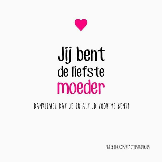 Citaten Voor Moederdag : Afbeeldingsresultaat voor liefdes teksten nederlands
