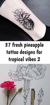 37 fresh pineapple tattoo designs for tropical vibes 2 #pinappletattoo