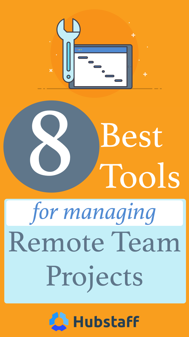 8 Best Tools for Managing Projects in a Remote Team