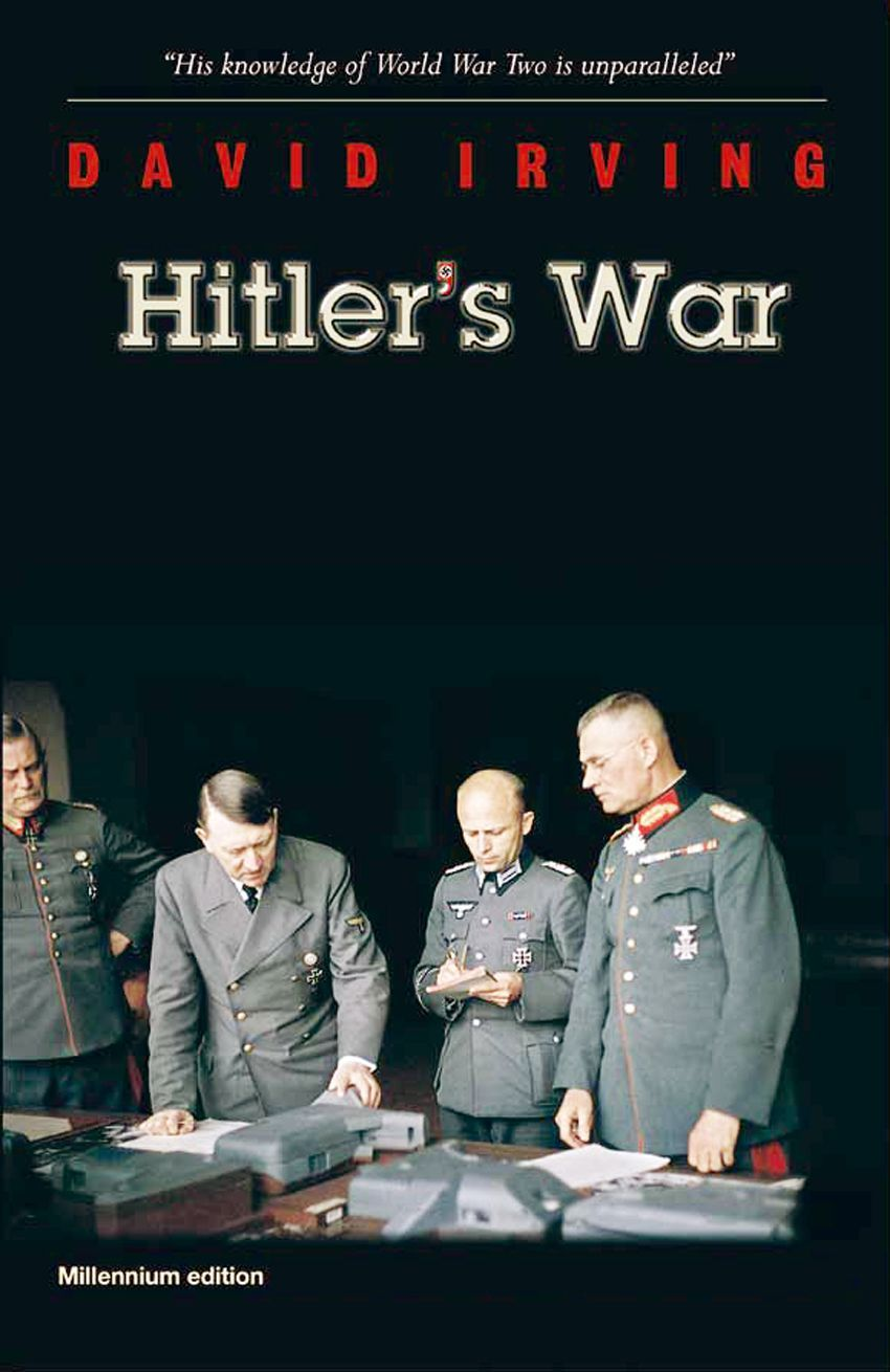 Hitler's War by David Irving (world's top expert on WWII) on insider's view of the events (exposes Allies lies - but Irving is not holocaust denier) • 1024p • publ. 2002 by Focal Point (original 1977-03-31 by Viking Adult) • ISBN: ISBN: 1872197108 / ASIN: B00EO2STYO