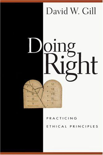 Bestseller Books Online Doing Right Practicing Ethical Principles