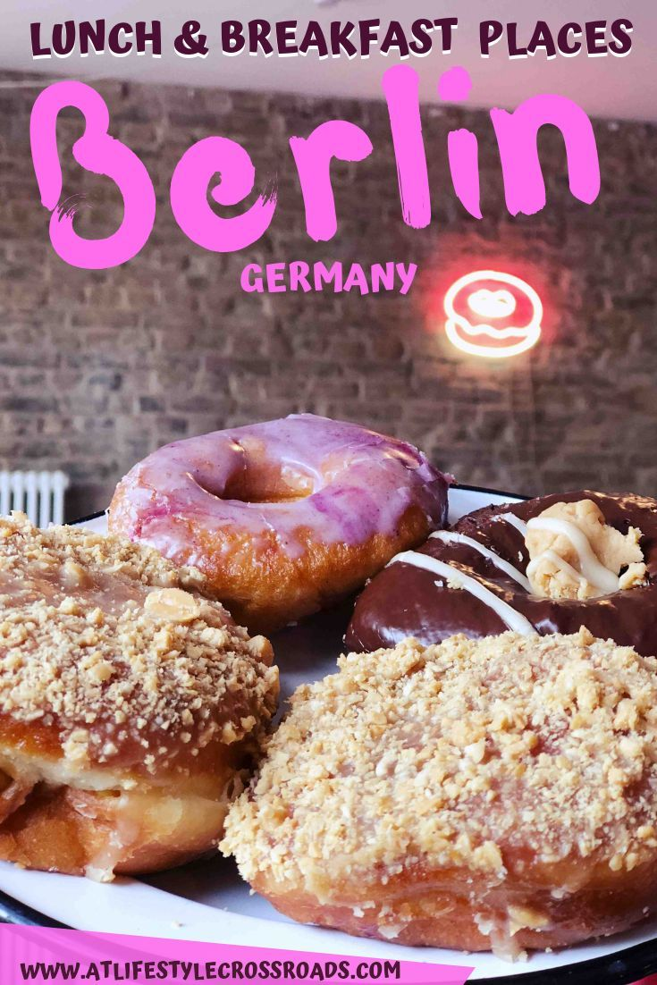 Photo of Foodies Guide to the Best Lunch & Breakfast Places in Berlin – At Lifestyle Crossroads