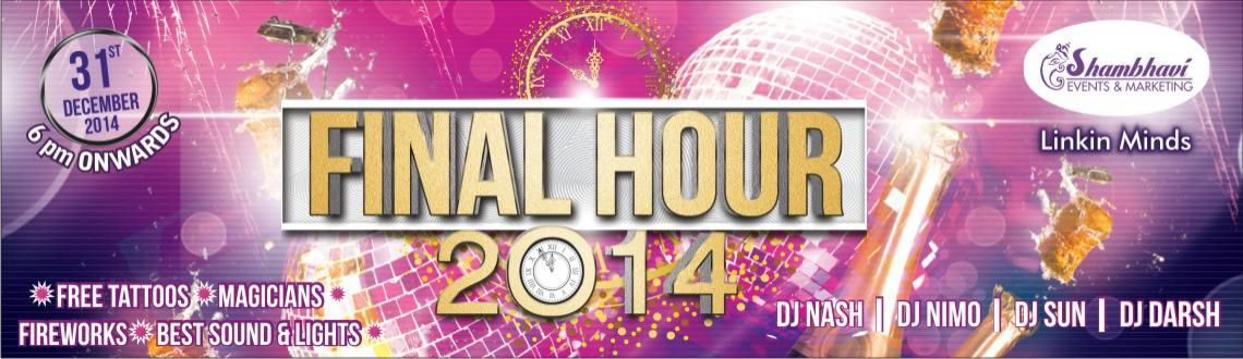 Final Hour 2014 - New Year Event in Pune on December 31, 2014