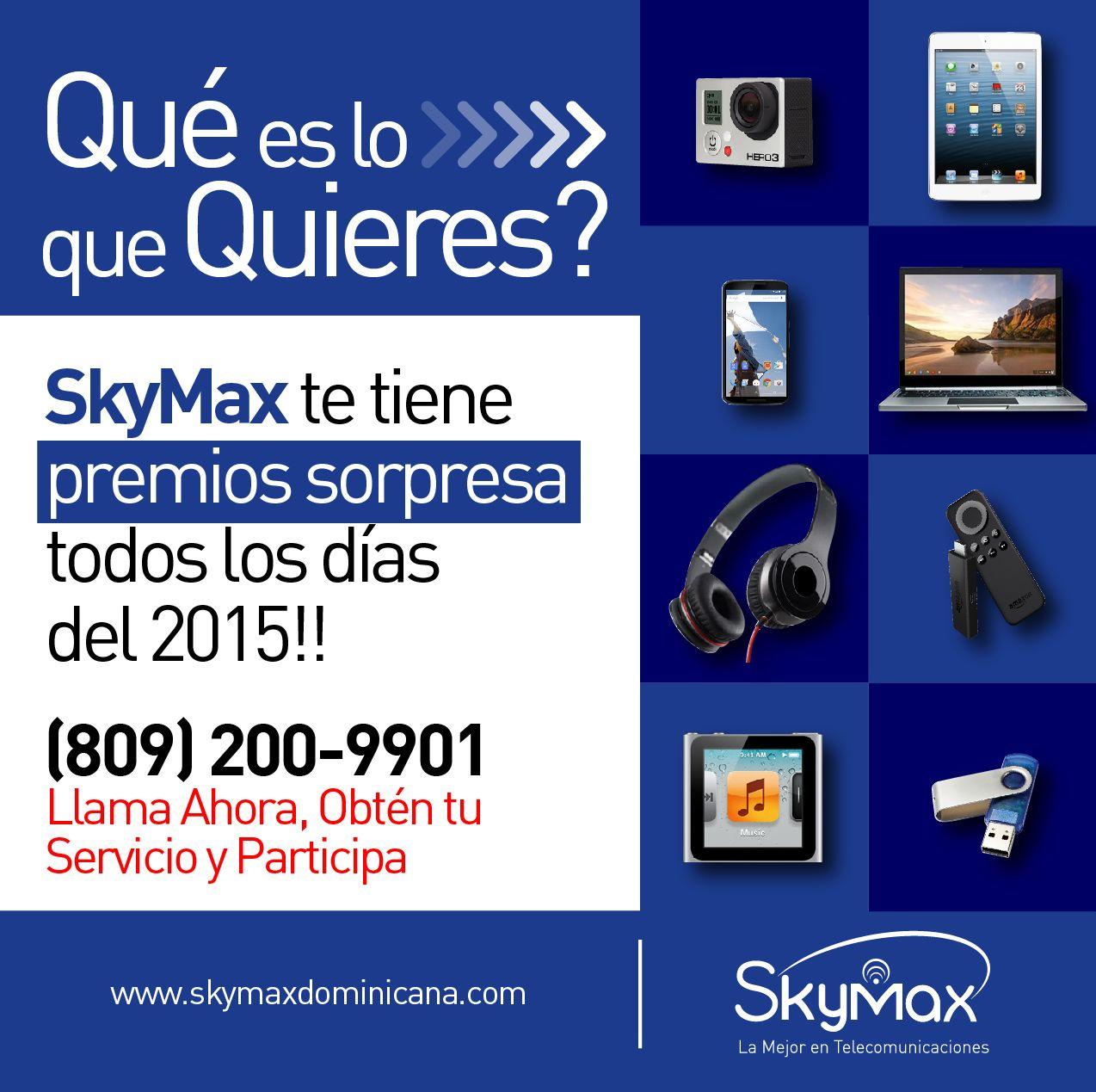 Cual es el Premio de Tu Preferencia??, SkyMax Tiene para