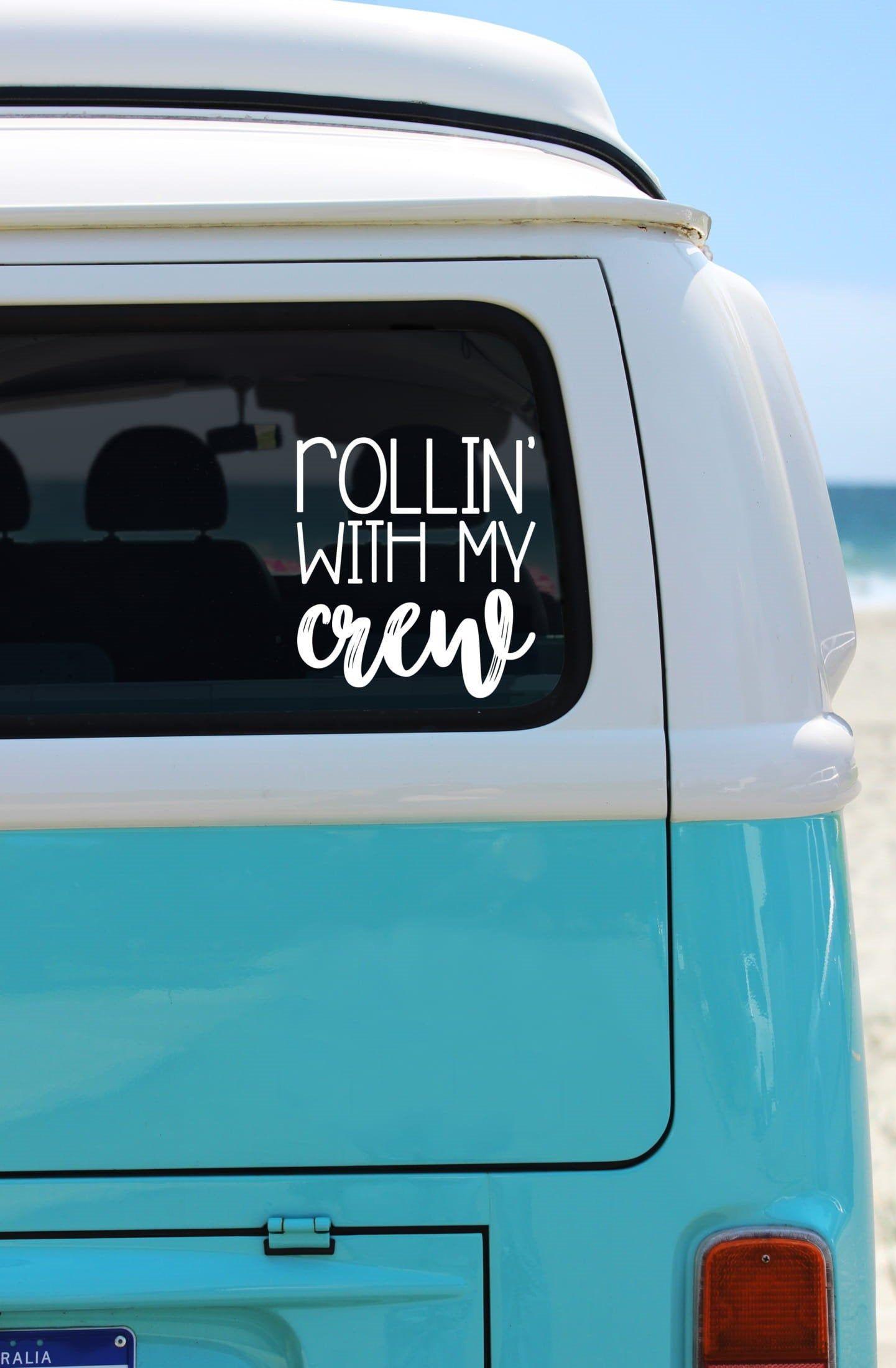 Rollin With My Crew Car Decal Car Sticker Mom Van Decal Mom Sticker Window Decal Window Sticker Window Vinyl Mo Mom Car Car Stickers Funny Car Stickers [ 2200 x 1441 Pixel ]