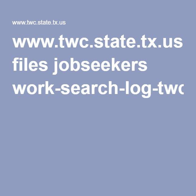 www twc state tx us files jobseekers work search log twc pdf job