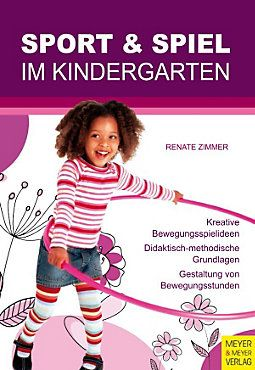 Sport und Spiel im Kindergarten: ebook jetzt bei weltbild.at