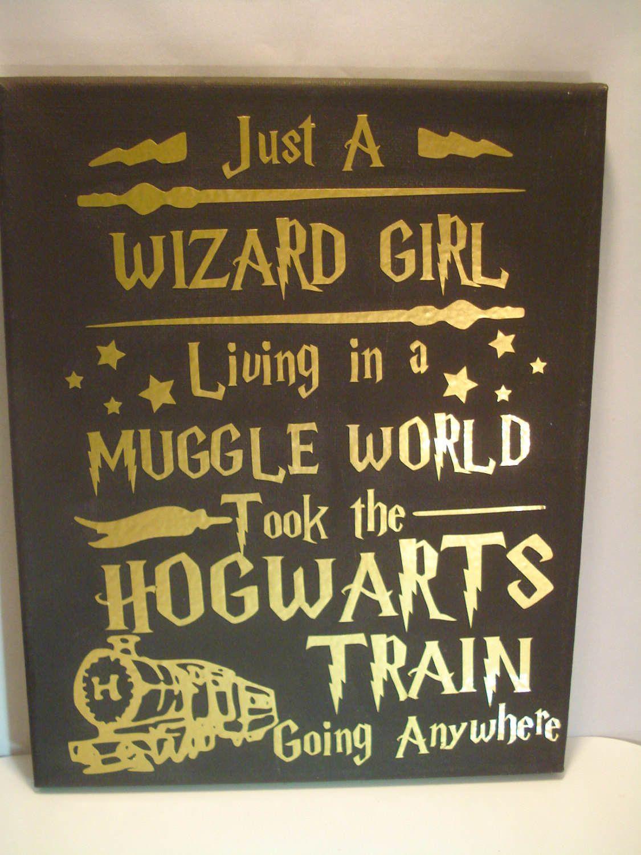 Just A Wizard Girl Harry Potter Wall Art College Room Decor Muggle Canvas Art Hogwarts Theme