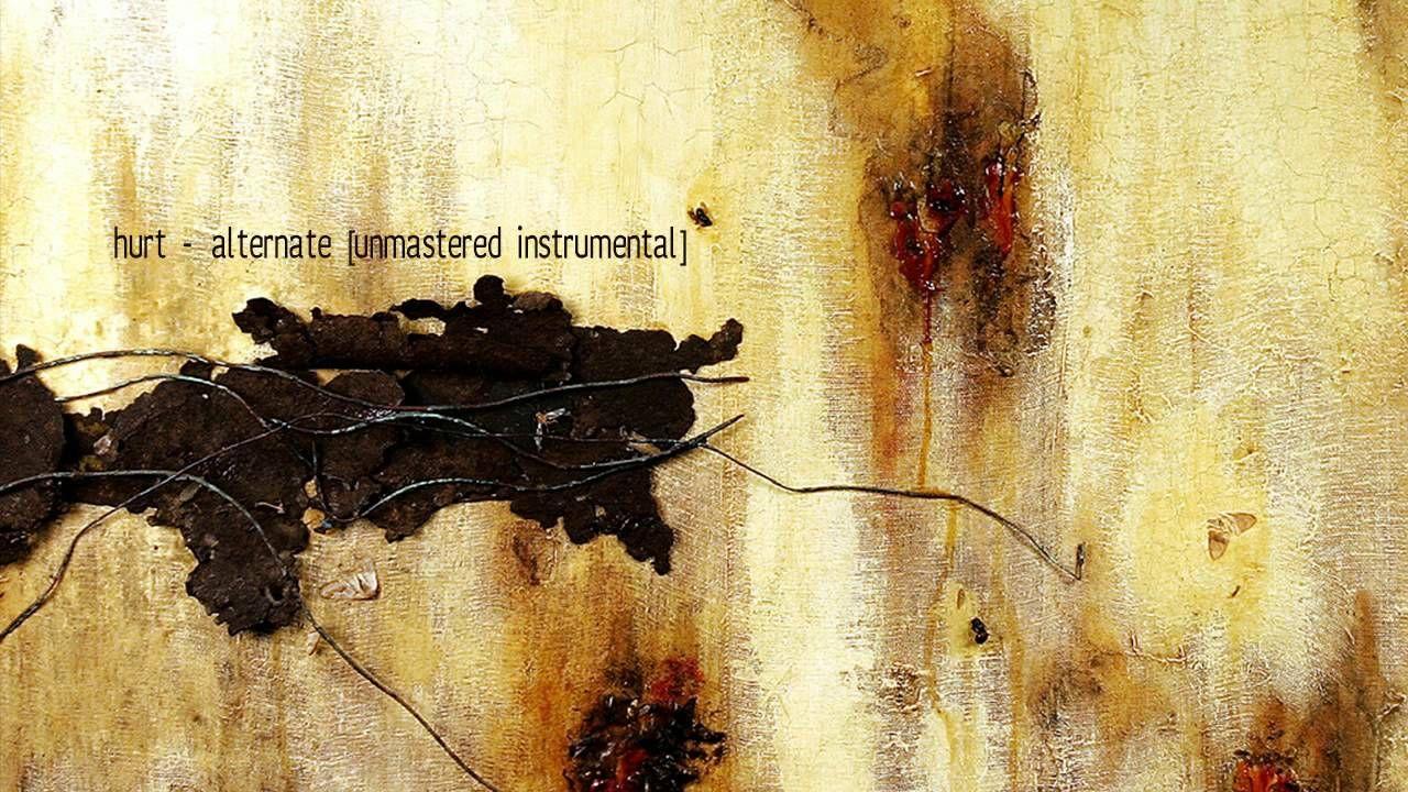Nine Inch Nails - Hurt - Alternate [Unmastered Instrumental]   Tunes ...