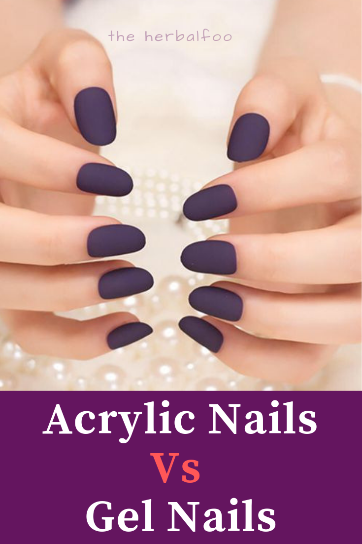Acrylic Nails Vs Gel Nails Ultimate Decision Making Guide Long Acrylic Nails Gel Nails Nails