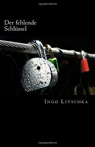 Der fehlende Schlüssel von Ingo Litschka http://www.amazon.de/dp/1514234904/ref=cm_sw_r_pi_dp_NWeJvb0Q9CBSH