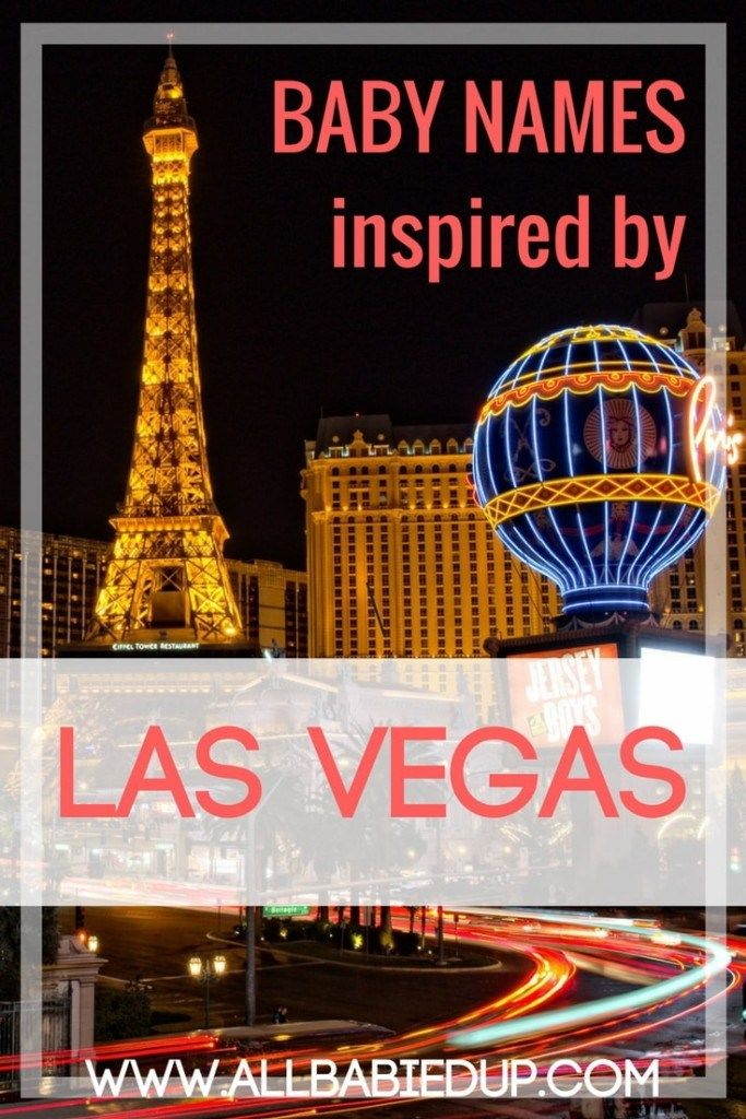 43 Lucky Baby Names Inspired By Las Vegas With Images Baby